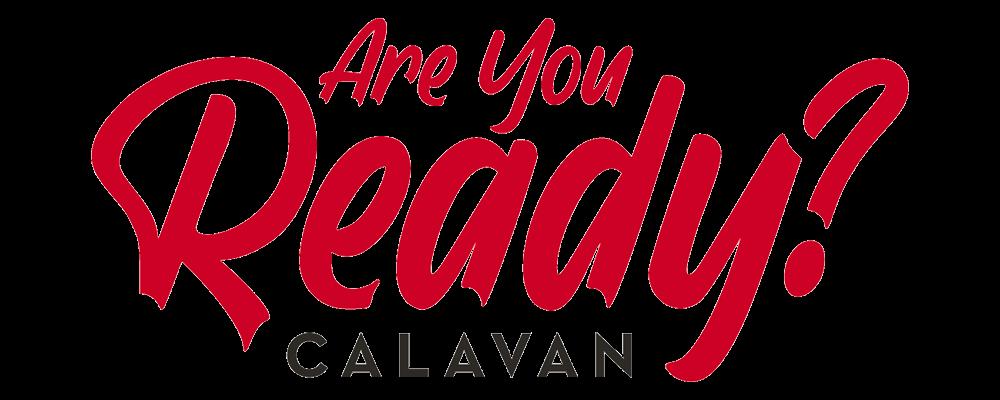 Are you ready calavan banner