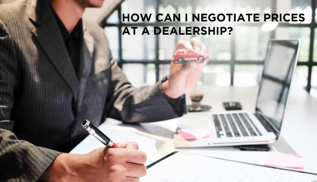 how can i negotiate prices with a dealership bill luke autos. Black Bedroom Furniture Sets. Home Design Ideas
