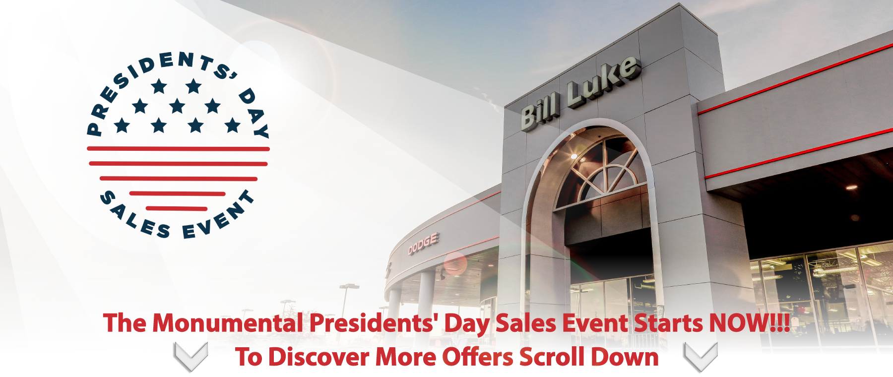 The Monumental Presidents' Day Sales Event Starts NOW At Bill Luke