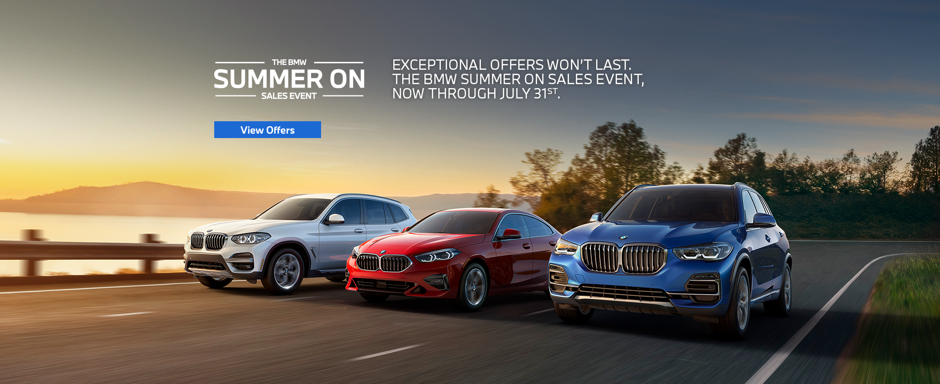Summer On Sales Event Now through July 31st