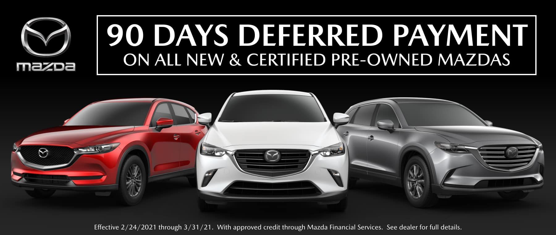 90 Days No Payments At Douglass Mazda