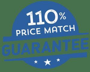 110% Price Match Guarantee