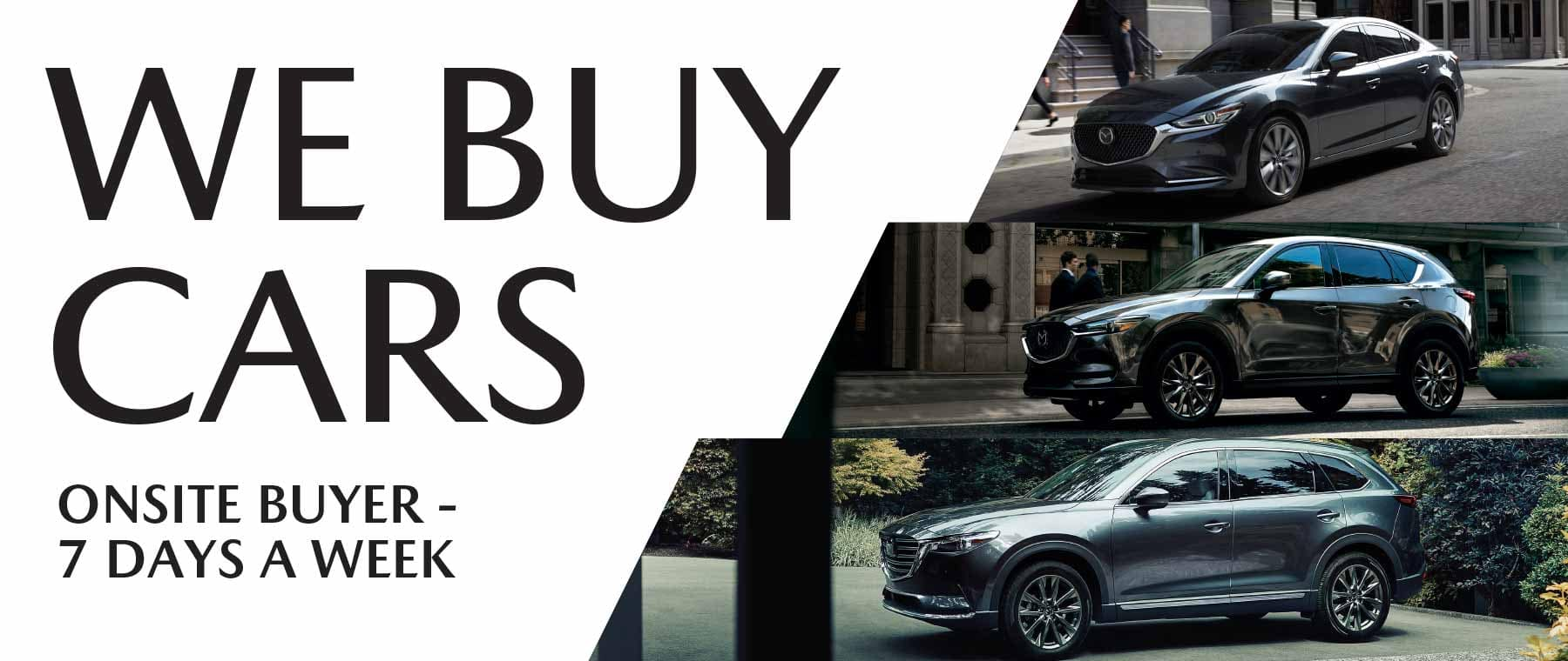 We Buy Cars Special Offer Garden City Mazda NY
