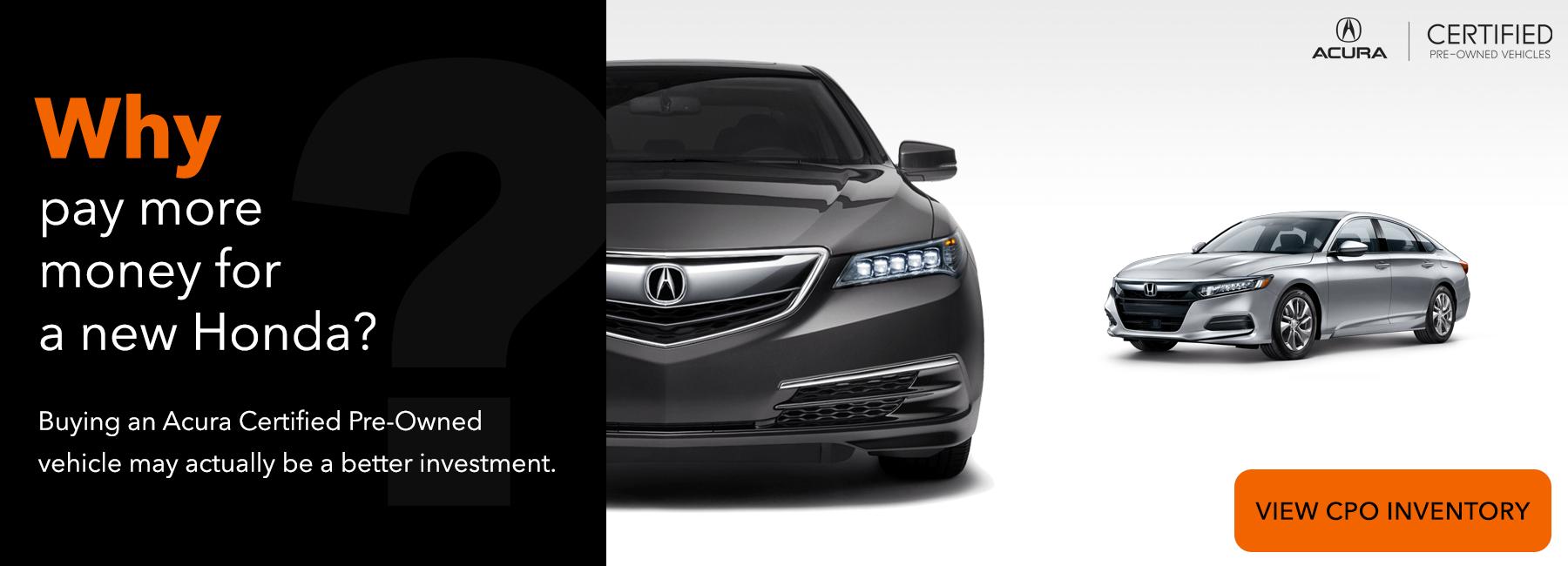 Acura Certified Pre-Owned vs. New Honda Slider