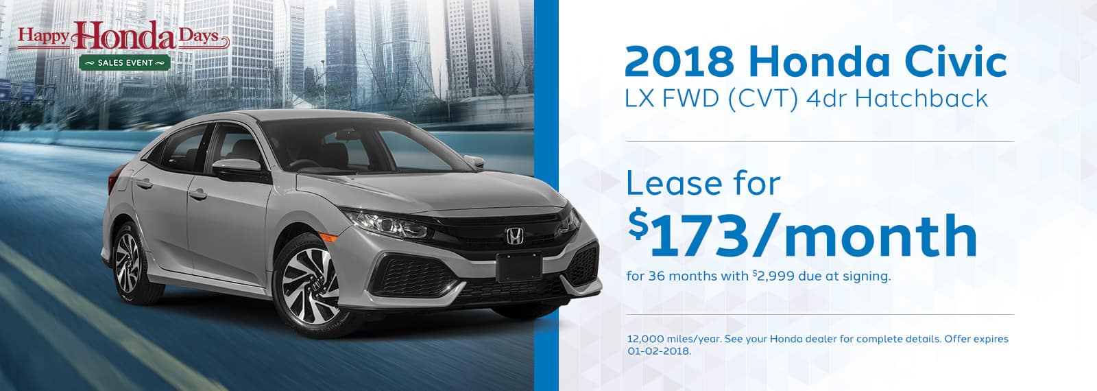 GENHONDA_Happy Honda Days Homepage_1600x570_Civic-LX-Hatchback