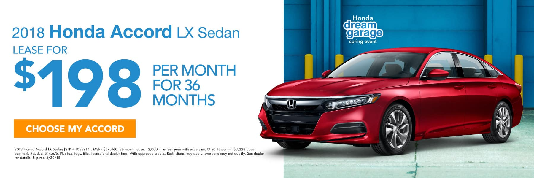 2018 Honda Accord LX Sedan - Lease For $198 Per Month For 36 Months - Choose My Accord - Expires 4/30/2018