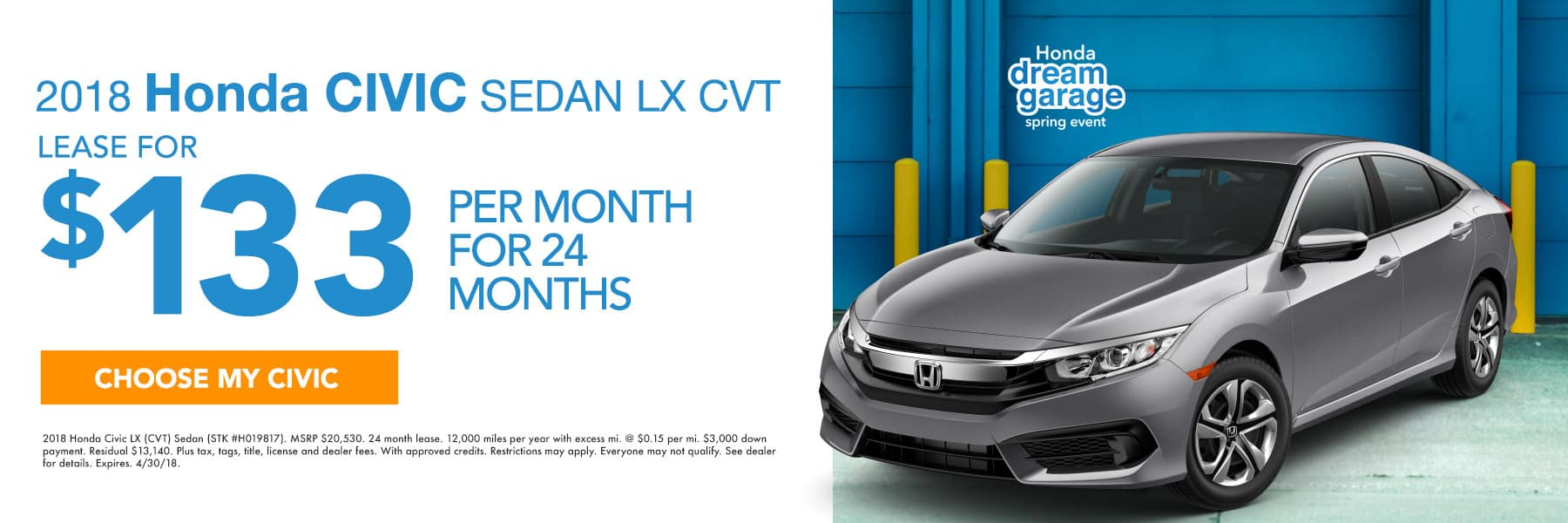 2018 Honca Civic Sedan LX CVT - Lease For $133 Per Month For 24 Months - Choose My Civic - Expires 4/30/2018