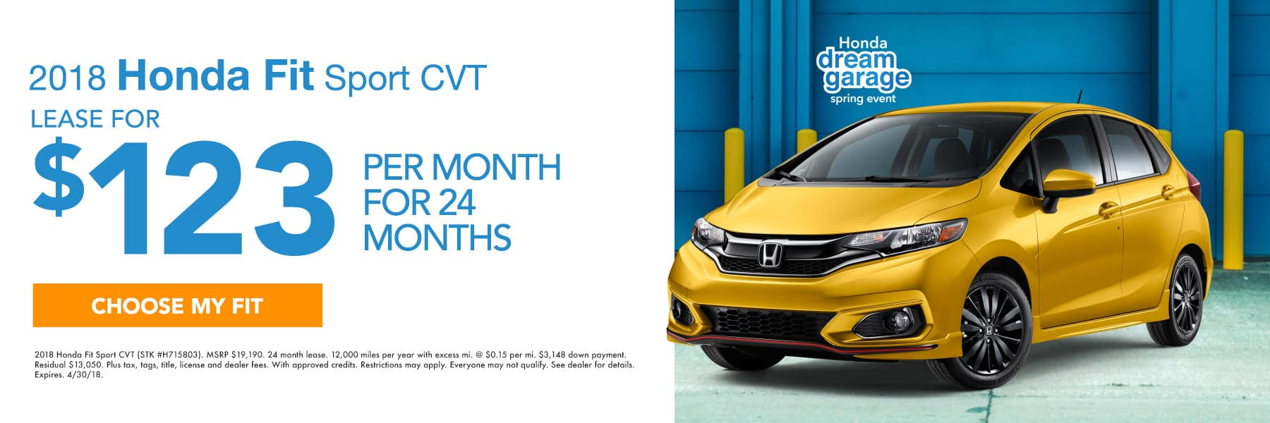 2018 Honda Fit Sport CVT - Lease For $123 Per Month For 24 Months - Choose My Fit - Expires 4/30/2018