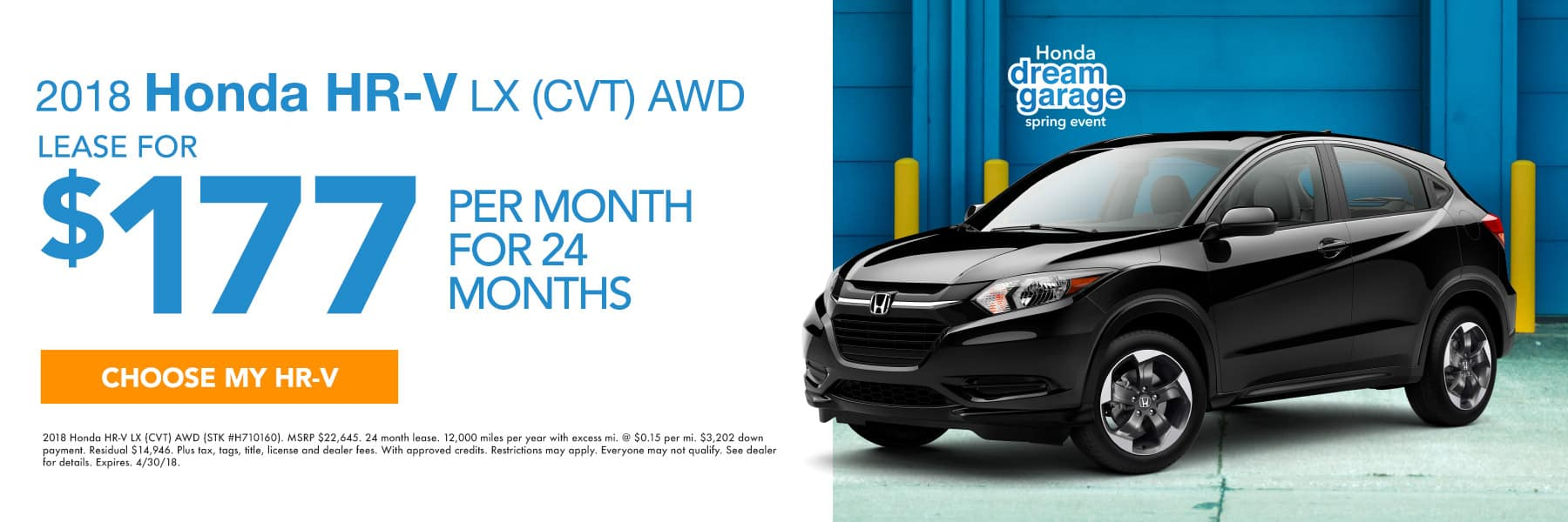2018 Honda HR-V LX (CVT) AWD - Lease For $177 Per Month For 24 Months - Choose My HR-V - Expires 4/30/2018