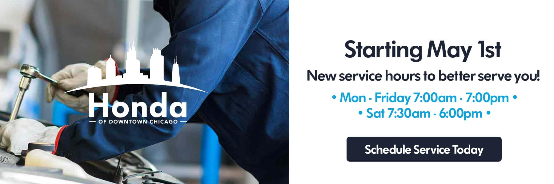 Starting May 1st - New Service Hours To Better Serve You! - Monday Through Friday 7 a m to 7 p m - Saturday 7 30 a m to 6 p m - Schedule Your Service Today