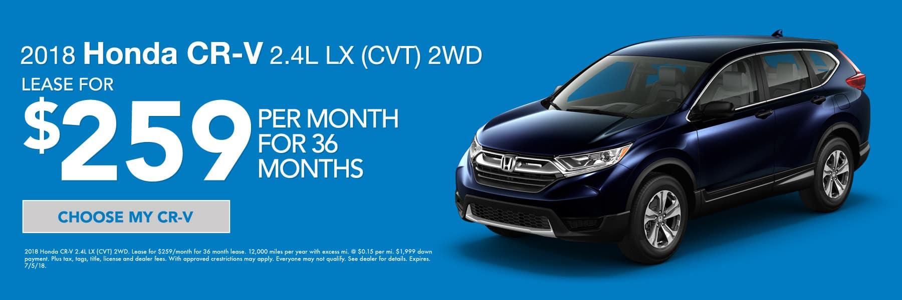 2018 Honda CR-V 2.4L LX (CVT) 2WD - Lease for $259/month for 36 months - Choose my CR-V