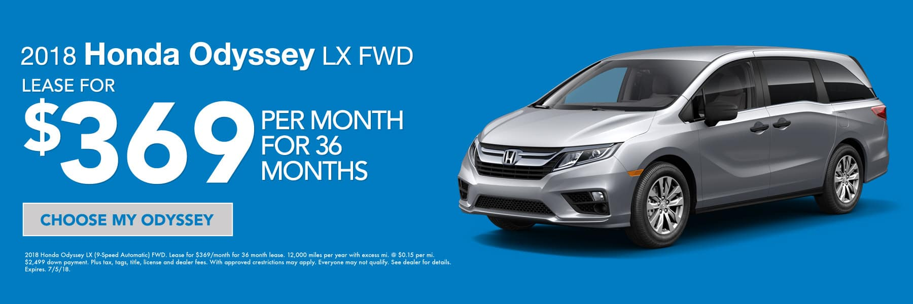 2018 Honda OdysseyLX FWD - Lease for $369/month for 36 months - Choose my Odyssey