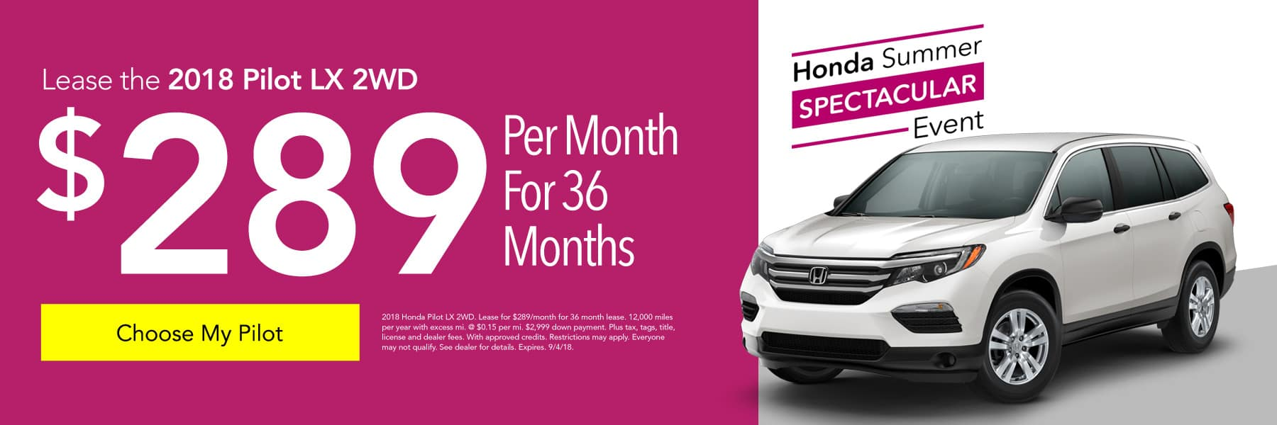 Lease the 2018 Honda Pilot LX 2WD for $289/month for 36 months - Choose My Pilot