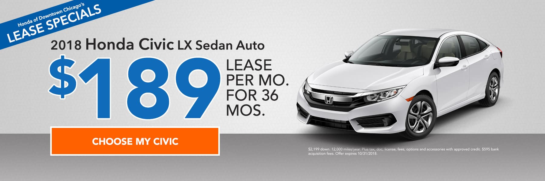 Lease specials - 2018 Honda Civic LX Sedan Auto - Lease for $189/month for 36 months - Choose my Civic