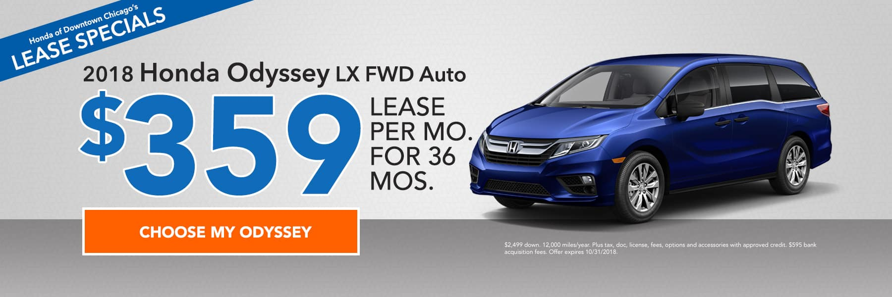Lease specials - 2018 Honda Odyssey LX FWD Auto - Lease for $359/month for 36 months - Choose my Odyssey