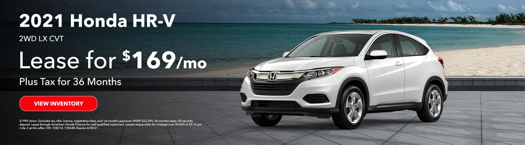 2021 Honda HR-V 2WD LX CVT. Lease for $169 plus Tax for 36 Months