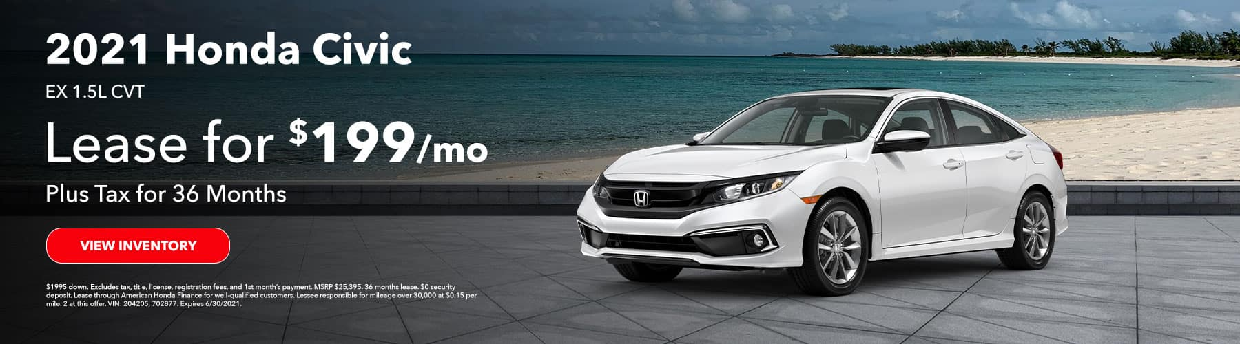 2021 Honda CIVIC EX 1.5L CVT. Lease for $199 plus Tax for 36 Months