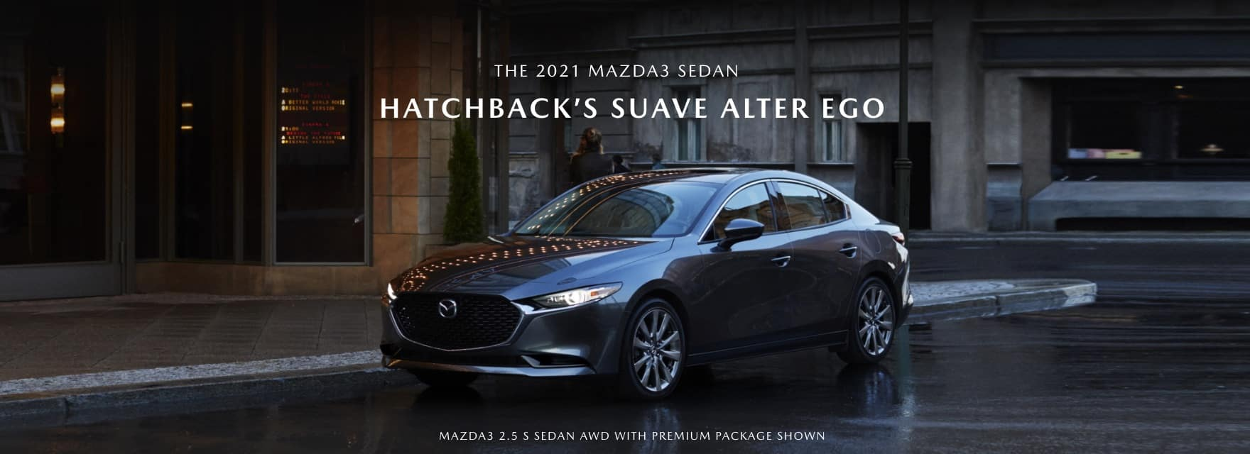2021 mazda3 sedan parked on a city street with text overlay