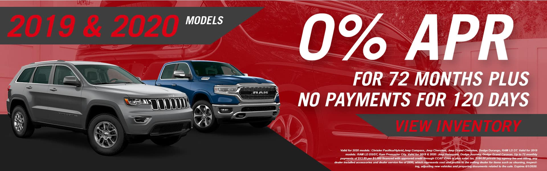2019 & 2020 Models | 0% APR For 72 Months Plus No Payments for 120 Days
