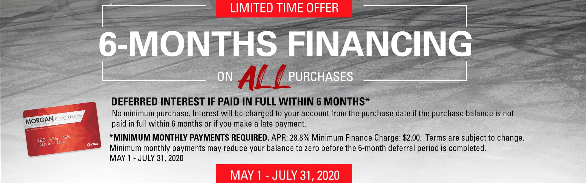 Limited Time Offer | 6-Months Financing on All Purchases