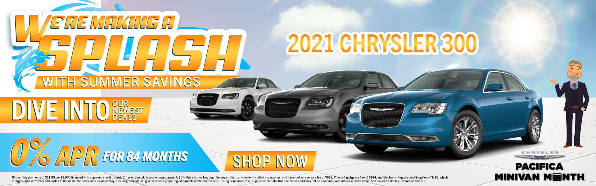We're Making A Splash With Summer Savings | Dive Into Our Newest Deals | 2021 Chrysler 300 | 0% APR For 84 Months