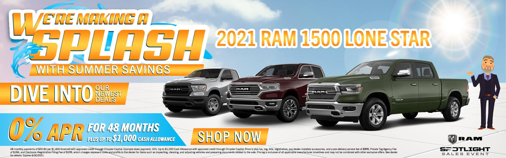 We're Making A Splash With Summer Savings | Dive Into Our Newest Deals | 2021 Ram 1500 Lone Star | 0% APR For 48 Months Plus Up To $1,000 Cash Allowance