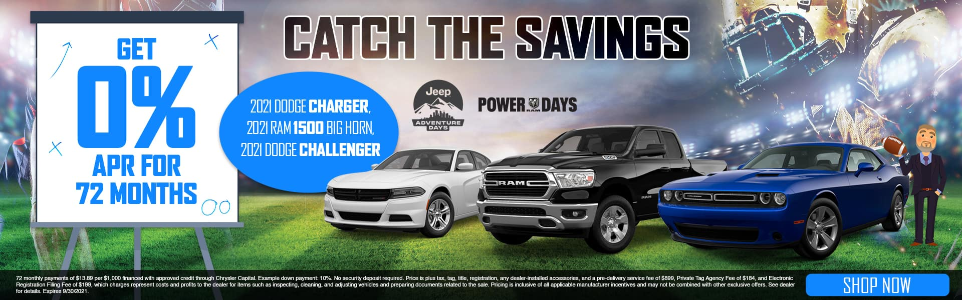 Catch The Savings | Get 0% APR For 72 Months | 2021 Dodge Charger, 2021 RAM 1500 Big Horn, 2021 Dodge Challenger