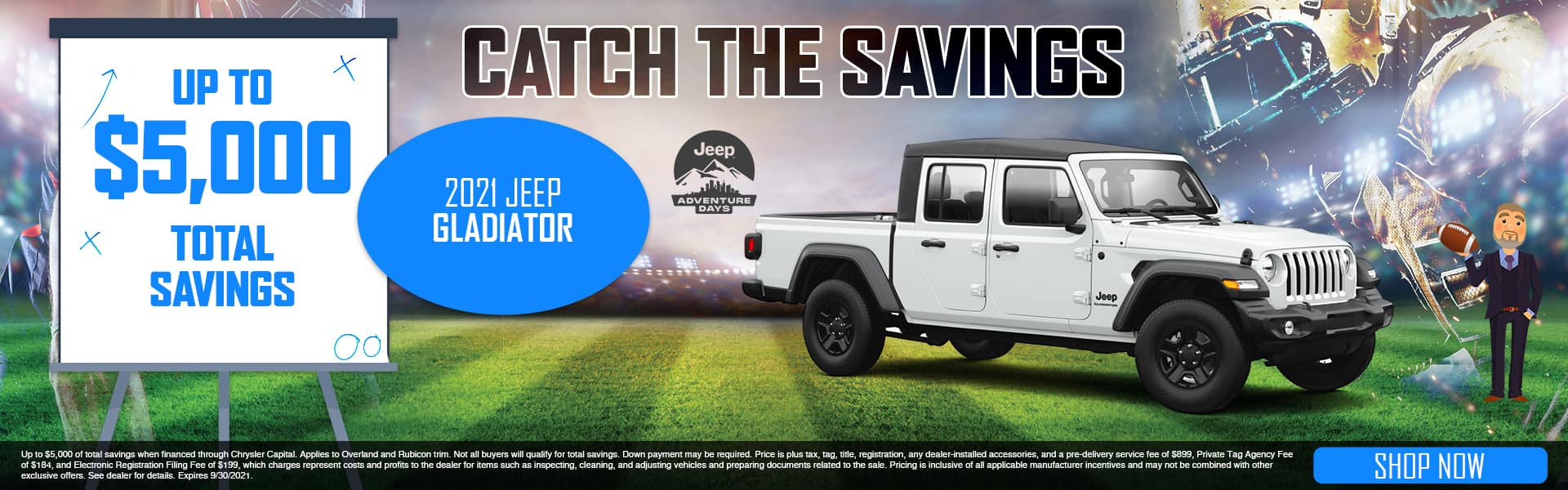Catch The Savings | 2021 Jeep Gladiator | Up To $5,000 Total Savings