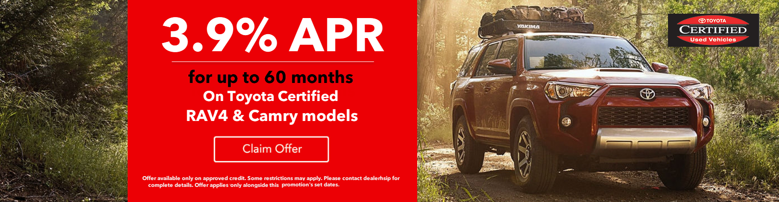 3.9% APR on all Certified Camry and RAV4's