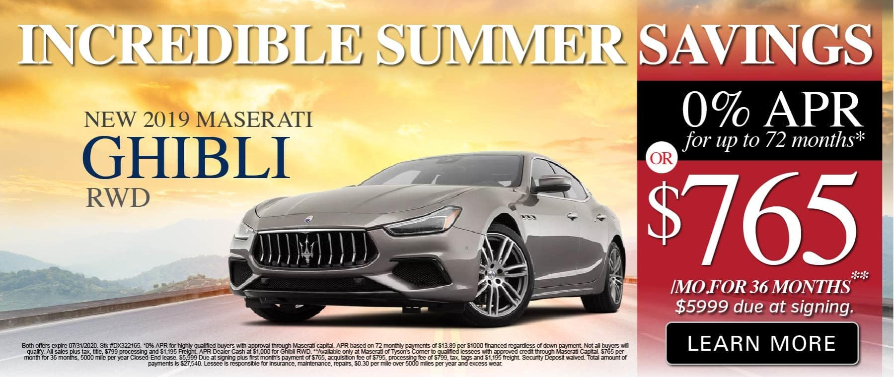 Incredible Summer Savings. 2019 Maserati Ghibli RWD. O% APR for 72 months or $765 a month for 36 months. Learn More.