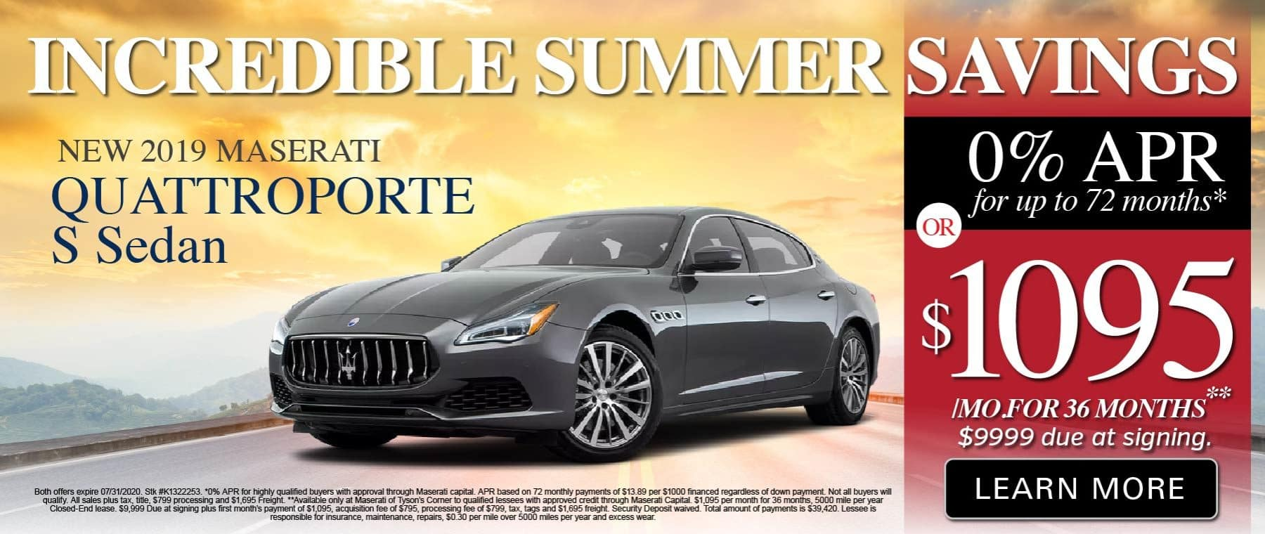 Incredible Summer Savings. 2019 Maserati Quattroporte S Sedan. O% APR for 72 months or $1095 a month for 36 months. Learn More.