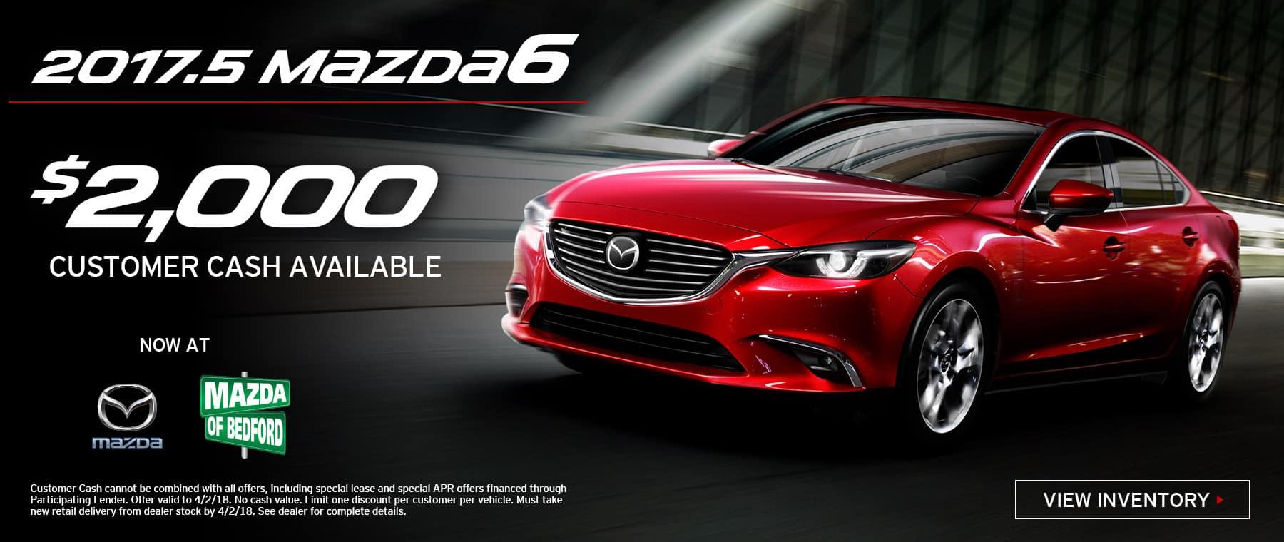 2017.5 Mazda6 Customer Cash