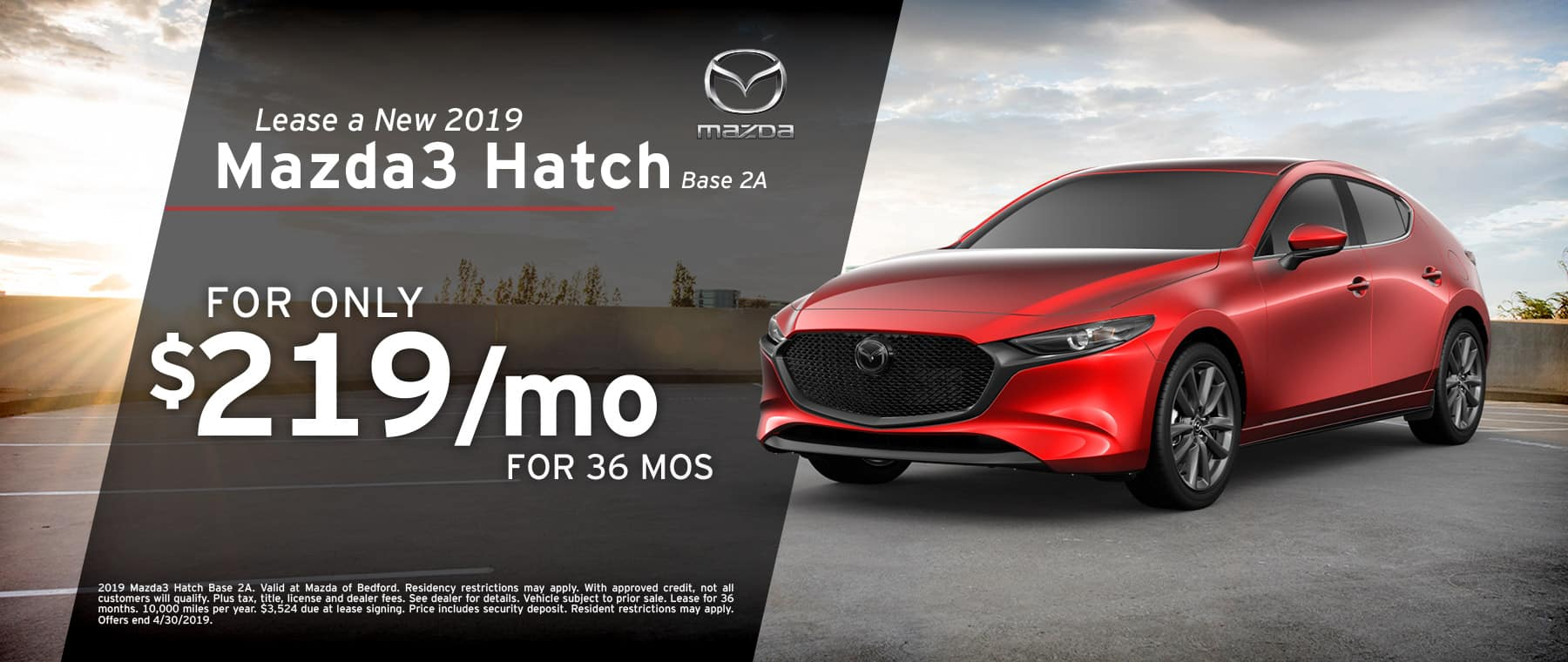 Save when you lease a 2019 Mazda3 Hatch at Mazda of Bedford