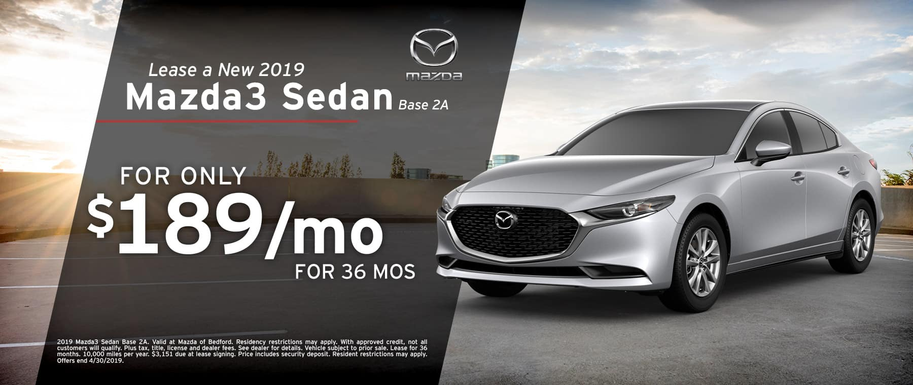 Save when you lease a 2019 Mazda3 Sedan at Mazda of Bedford