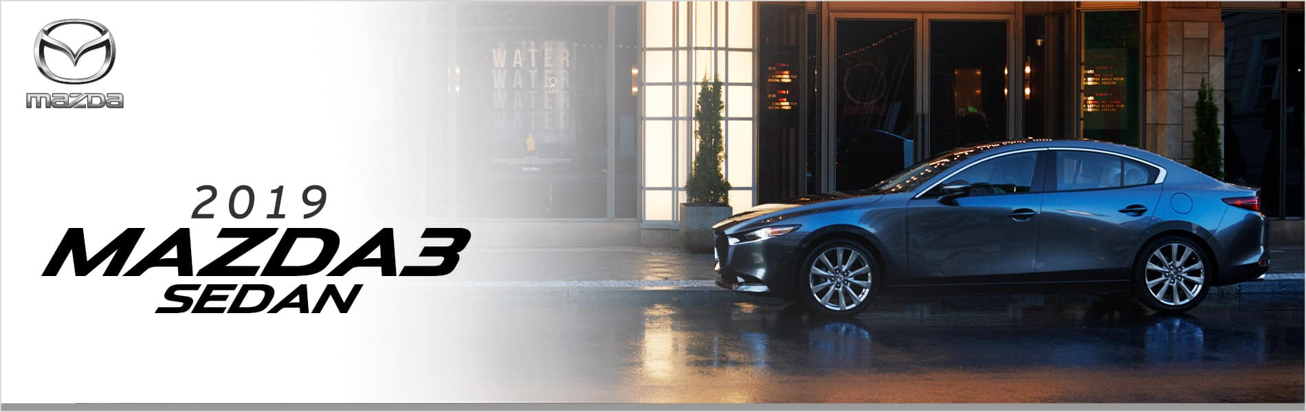 The new 2019 Mazda3 Sedan at Mazda of Bedford in Cleveland