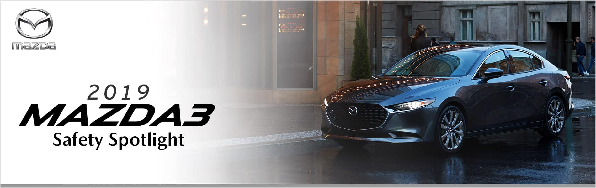 The 2019 Mazda3 is loaded with safety features, check them out at Mazda of Bedford