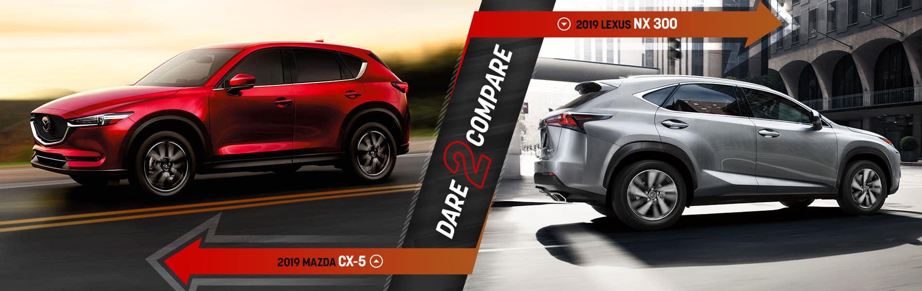 2019 Mazda CX-5 vs Lexus NX 300 - Mazda of Bedford - Bedford, OH