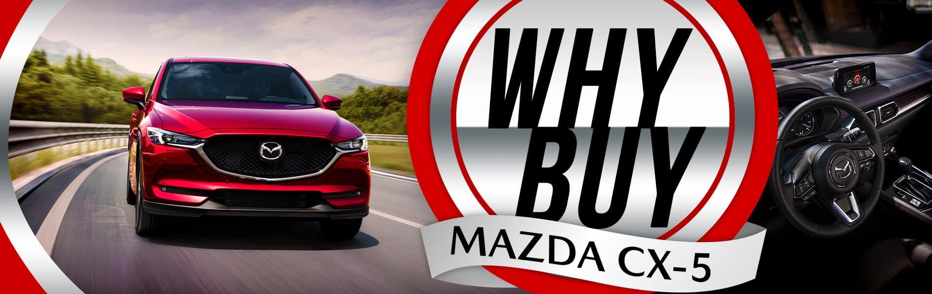Why buy the 2019 Mazda CX-5 - Mazda of Bedford - Bedford, OH
