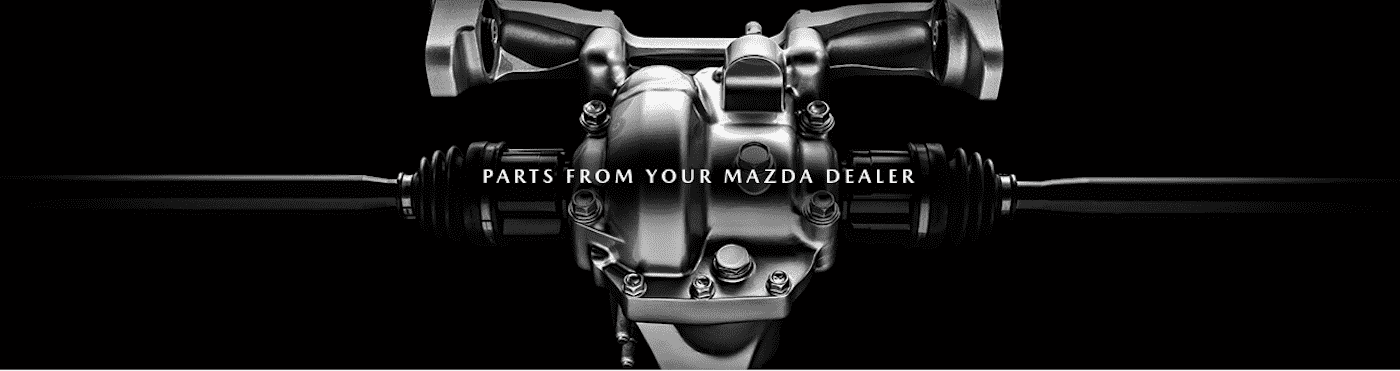 Parts From Your Mazda Dealer
