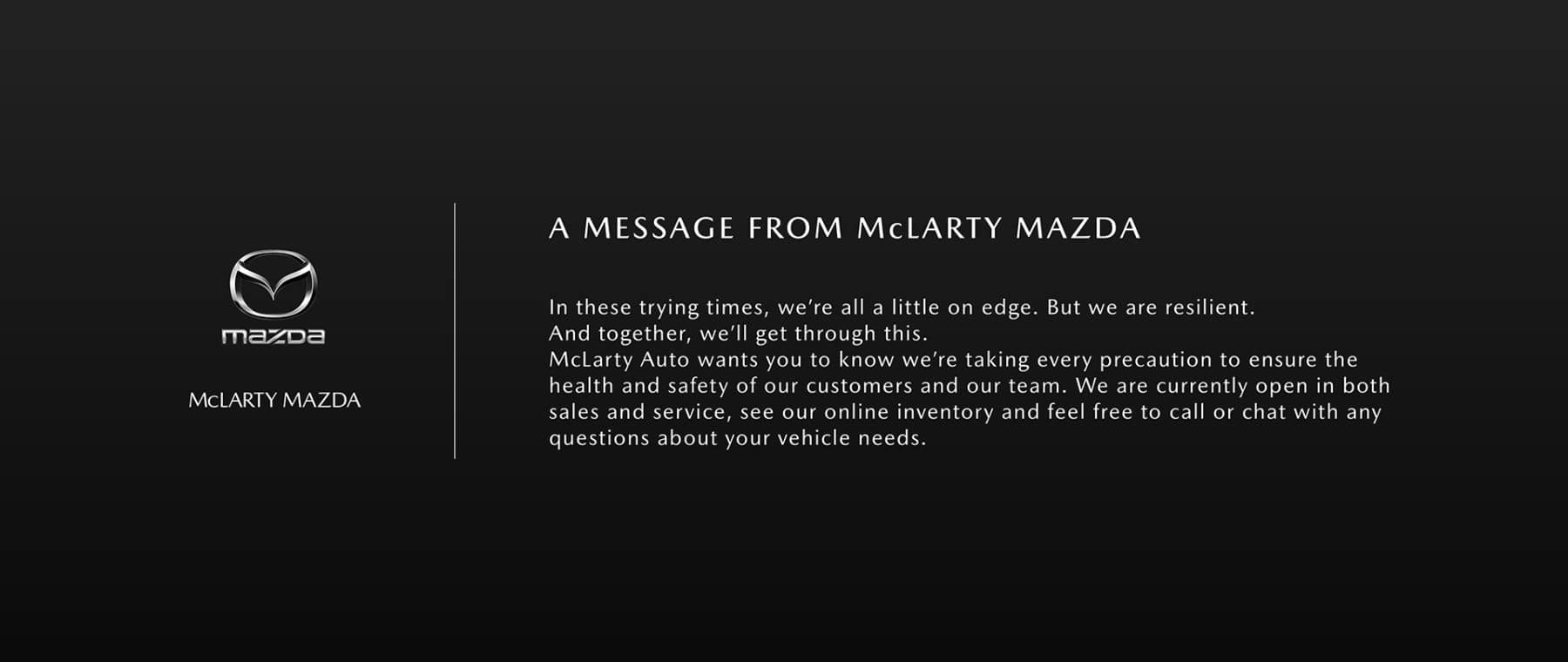 A Message from McLarty Mazda