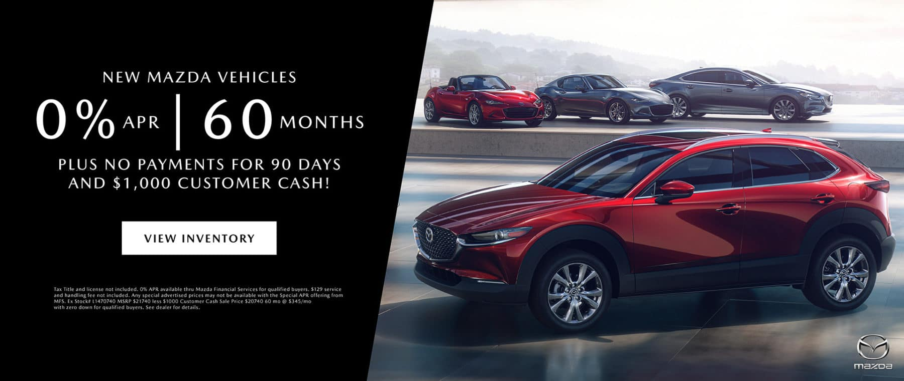 0% APR for 60 Months on New Mazda Vehicles!