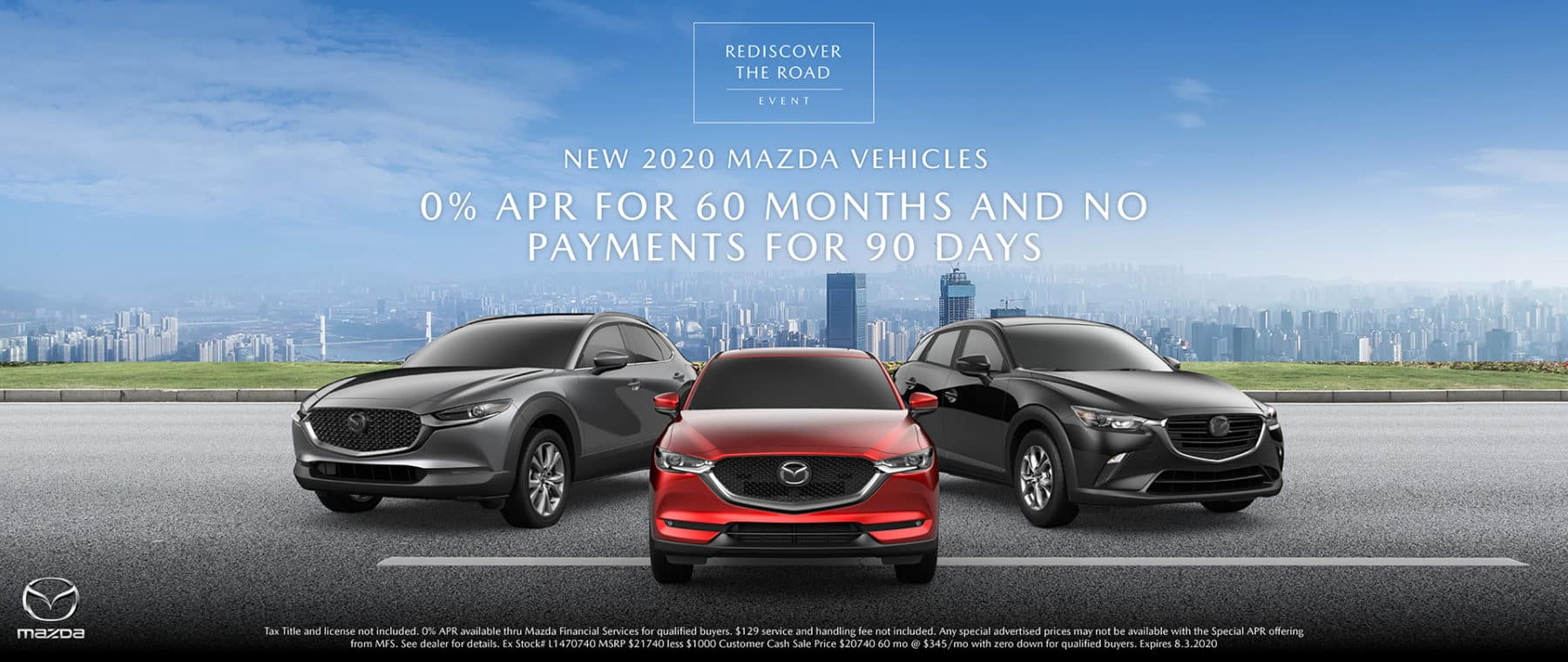 Get 0& APR for 60 months and no payments for 90 days on New 2020 Mazda Vehicles