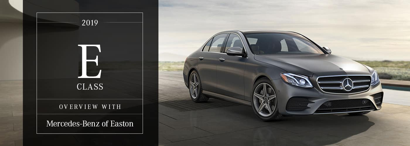 2019 Mercedes-Benz E-Class Model Overview at Mercedes-Benz of Easton