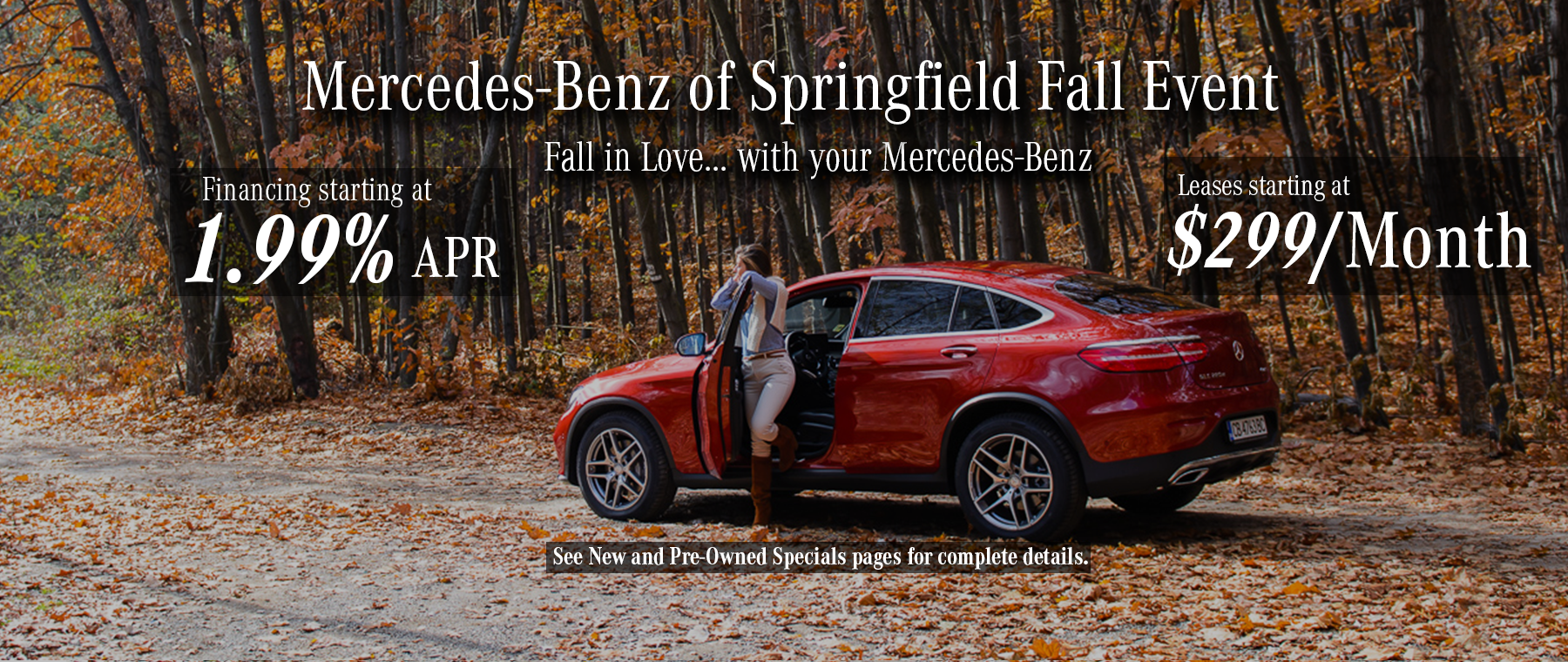 Mercedes-Benz of Springfield - Fall Event Offers - 1.99% APR and $299 Lease