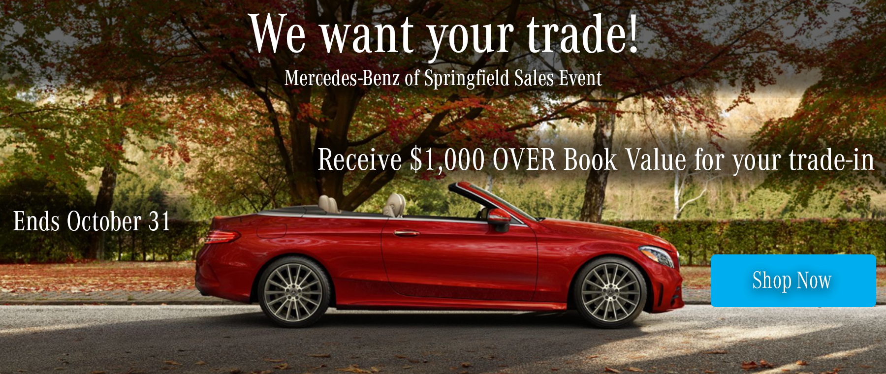 $1,000 OVER Book value for your trade in