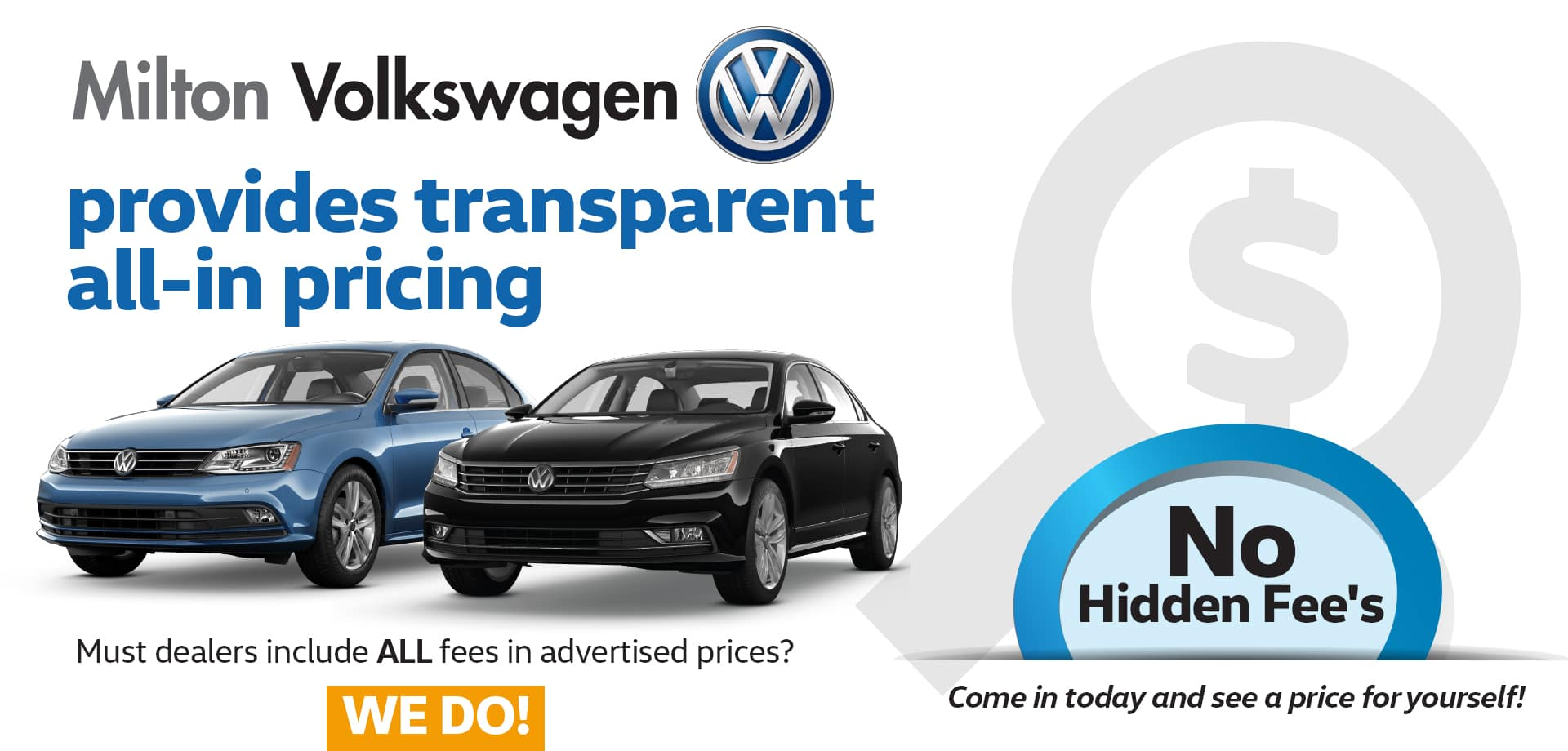 Milton VW Transparent Pricing