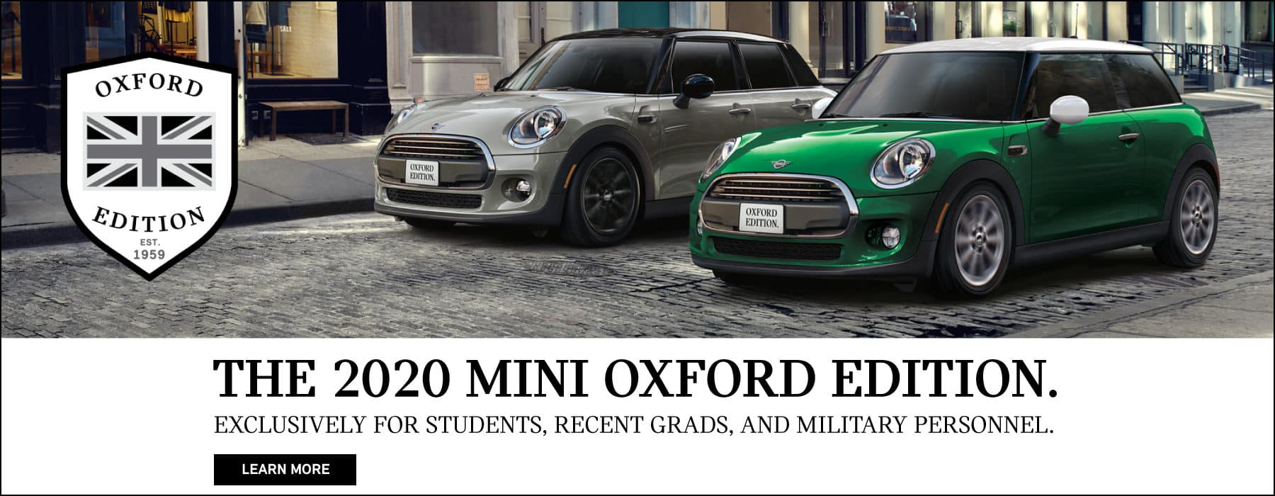 2020 MINI OXFORD EDITION. STARTING AT $19,750, EXCLUSIVELY FOR STUDENTS, RECENT GRADS, AND MILITARY PERSONNEL