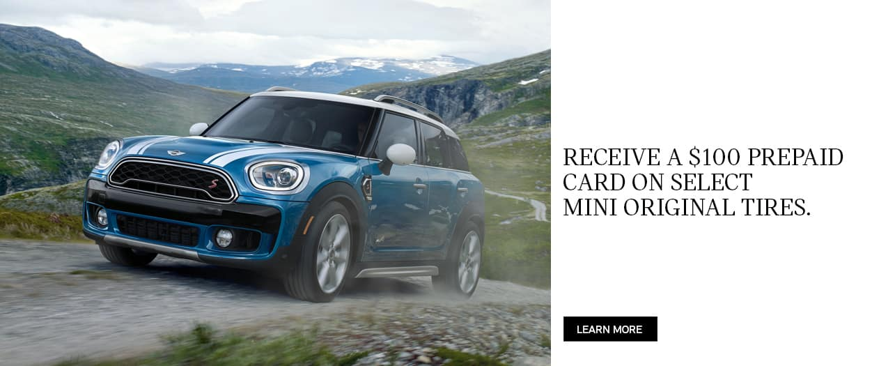 Receive a $100 pre paid card on select MINI models.