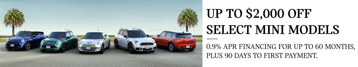Up to $2,000 off select models, 0.9% APR financing for up to 60 months, plus 90 days to first payment.