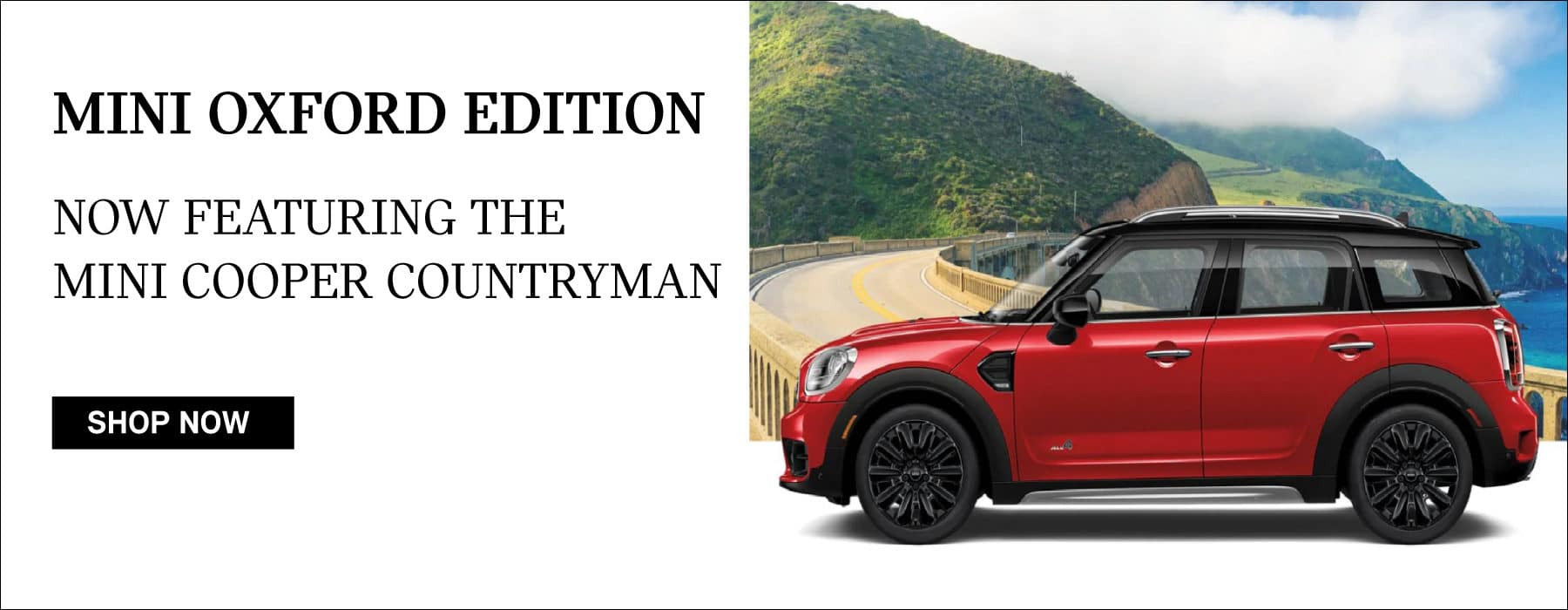 MINI OXFORED EDITION. Now featuring the Countryman